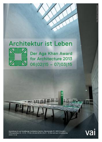 150123_VAI_Architektur ist Leben_Aga Khan Award